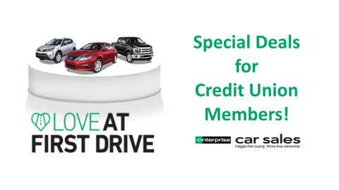 Credit Union members get special deals from Enterprise Car Sales.
