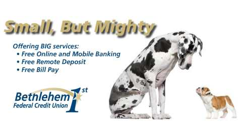 Bethlehem 1st FCU: We're Small, but Mighty