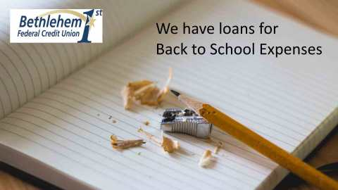 We have loans for your back to school needs!