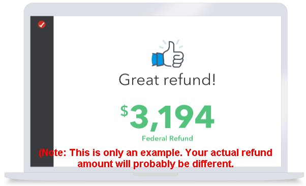 TurboTax is up-to-date on the latest tax laws and guarantees 100% accurate calculations.