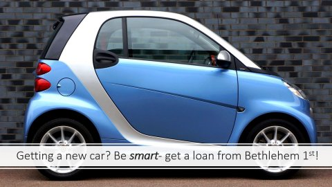 Get a smart car loan from Bethlehem 1st FCU