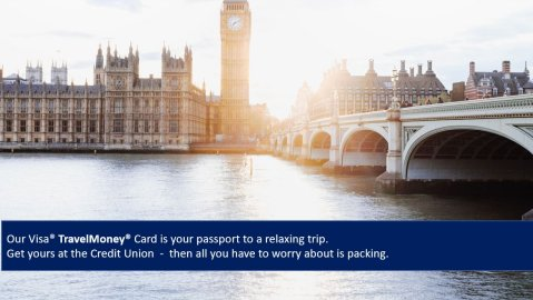 Visa TravelMoney Card is your passport to a relaxing trip.