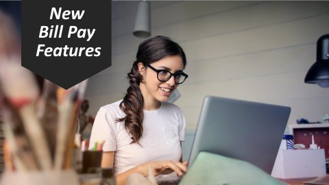 New Bill Pay Features
