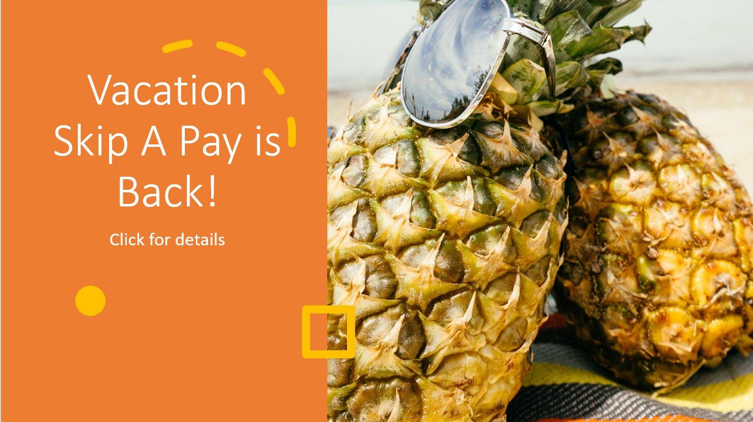 Vacation Skip A Pay