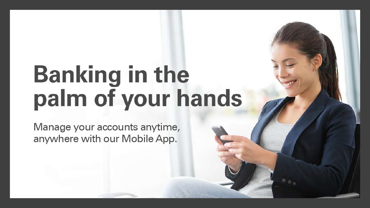 Banking in the palm of your hands!