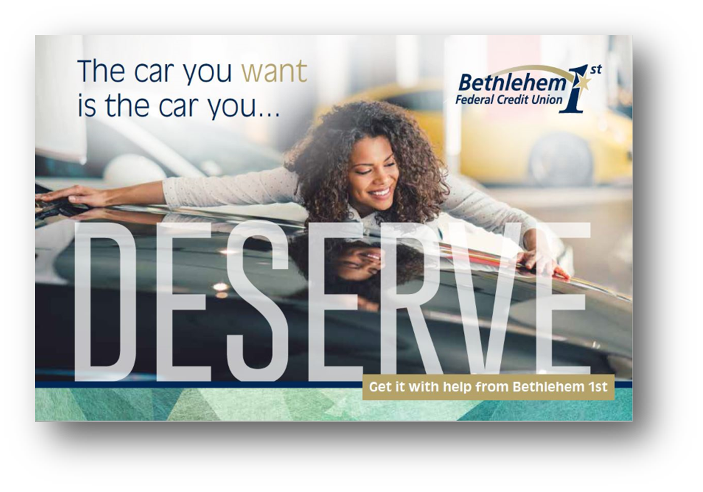 You deserve the car you want